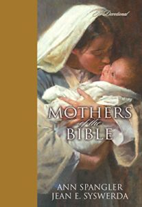 cover of Mothers of the Bible by Ann Spangler and Jean Syswerda