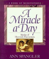 cover of A Miracle a Day by Ann Spangler
