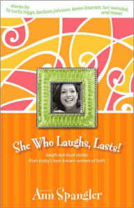 cover of SHe Who Laughs, Lasts! by Ann Spangler