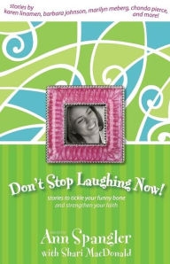 cover of Don't Stop Laughing Now! by Ann Spangler