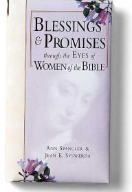 cover of Blessings and Promises through the eyes of Women of the Bible, by Ann Spangler