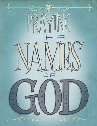 A graphic image of the words Praying the Names of God